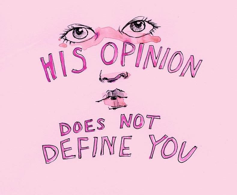 His Opinion Does Not Define You