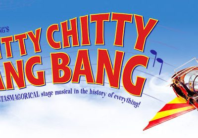 Chitty Chitty Bang Bang Musical | Theatre Review